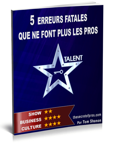 The secret of pros Tom Shanon 5 erreurs fatales que ne font plus les pros
